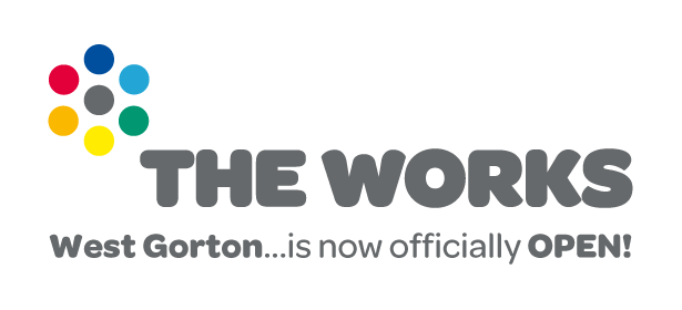 The Works West Gorton - Open for Business
